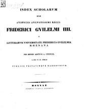 Index scholarum quae, ..., in Universitate Fridericia Guilelmia Rhenana ... publice privatimque habebuntur: 1850