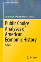 Public Choice Analyses of American Economic History PDF