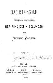 Das Rheingold: Vorspiel zu der Trilogie: Der Ring des Nibelungen