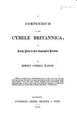 A Compendium of the Cybele Britannica