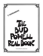 The Bud Powell Real Book (Songbook): C Instruments