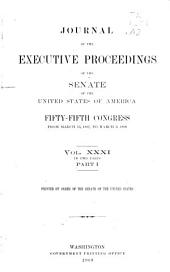 Journal of the Executive Proceedings of the Senate of the United States of America: Volume 31, Part 1