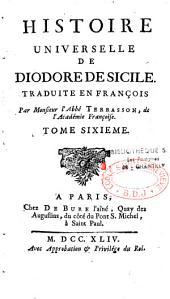 Histoire universelle de Diodore de Sicile, traduite en françois par monsieur l'abbé Terrasson