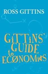 Gittins' Guide to Economics
