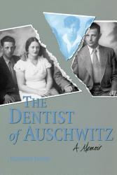 The Dentist Of Auschwitz Book PDF