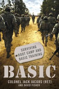 Basic  Surviving Boot Camp and Basic Training Book