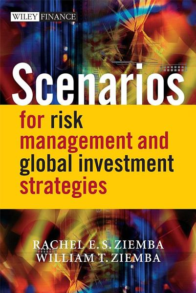 Scenarios for Risk Management and Global Investment Strategies PDF