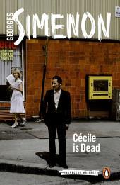 Cécile Is Dead