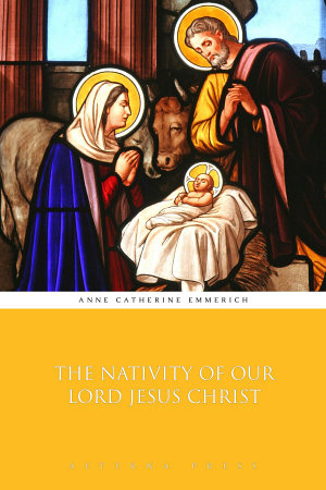 The Nativity of Our Lord Jesus Christ PDF