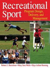 Recreational Sport: Program Design, Delivery, and Management