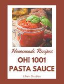 Oh  1001 Homemade Pasta Sauce Recipes PDF