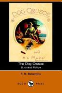 The Dog Crusoe PDF