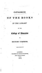 A Catalogue of the Books in the Library of the College, etc