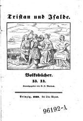Tristan und Isolde. Hrsg. von ---. Leipzig 1839