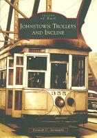 Johnstown Trolleys and Incline PDF