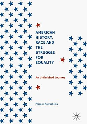American History  Race and the Struggle for Equality