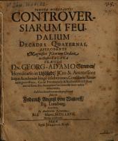 Controversiarum feudalium decades quaternae