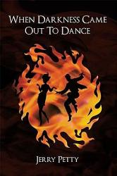 When Darkness Came Out To Dance Book PDF