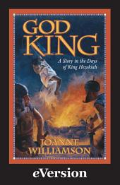 God King: A Story In The Days Of Hezekiah