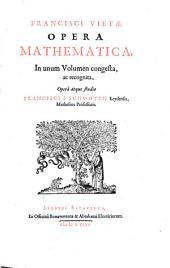 Fransisci Vietae opera mathematica