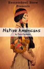Native Americans: Fourth Grade Social Science Lesson, Activities, Discussion Questions and Quizzes
