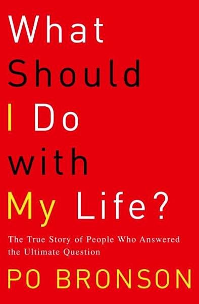 Download What Should I Do with My Life  Book