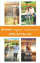 Harlequin Superromance April 2015 - Box Set: To Love a Cop\My Way Back to You\Those Cassabaw Days\Nights Under the Tennessee Stars