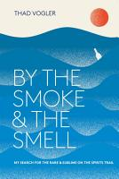By the Smoke and the Smell PDF