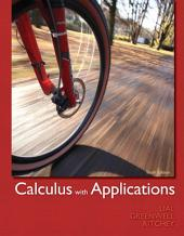 Calculus with Applications: Edition 10