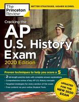 Cracking the AP U S  History Exam  2020 Edition PDF