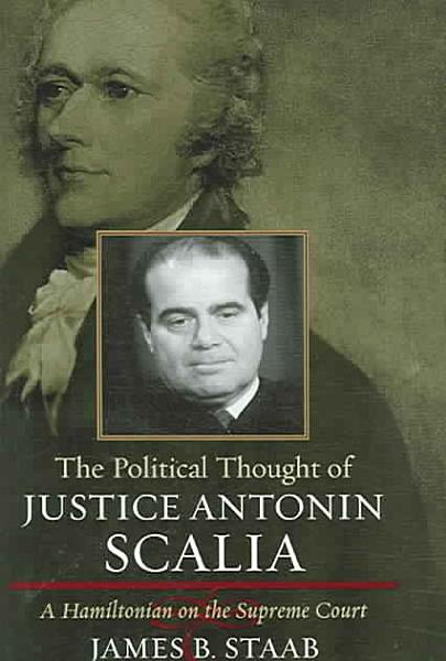 Download The Political Thought of Justice Antonin Scalia Book