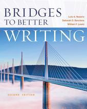 Bridges to Better Writing: Edition 2
