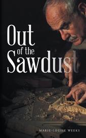 Out of the Sawdust