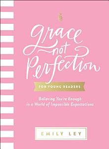 Grace  Not Perfection for Young Readers Book
