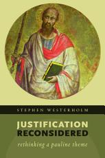 Justification Reconsidered