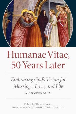 Humanae Vitae  50 Years Later