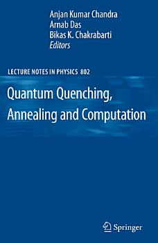 Quantum Quenching  Annealing and Computation PDF