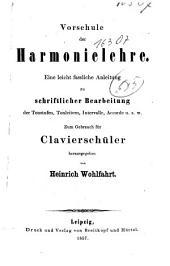 Vorschule der Harmonielehre: eine leicht fassliche Anleitung ...