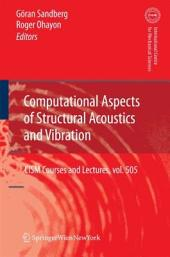 Computational Aspects of Structural Acoustics and Vibration