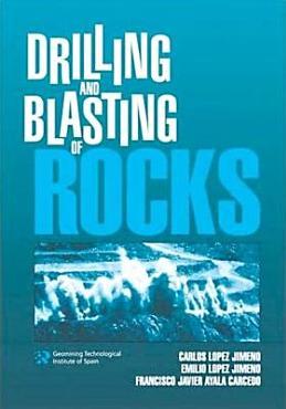 Drilling and Blasting of Rocks PDF