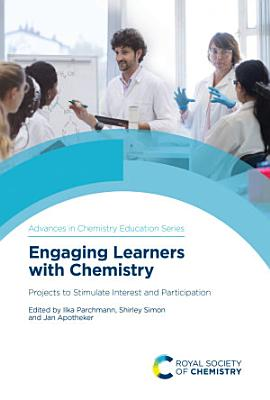 Engaging Learners with Chemistry