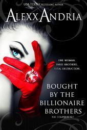 Bought By The Billionaire Brothers Bundle (Parts 1-6): BBW Billionaire Romance