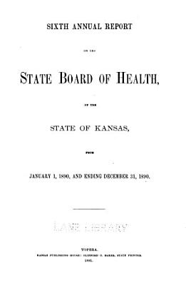 Biennial report of the Kansas State Board of Health  1890 PDF