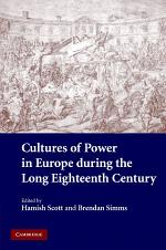 Cultures of Power in Europe during the Long Eighteenth Century