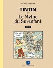 Tintin et Le Mythe du Surenfant: Essai