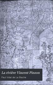 La rivière Vincent Pinzon: étude sur la cartographie de la Guyane,