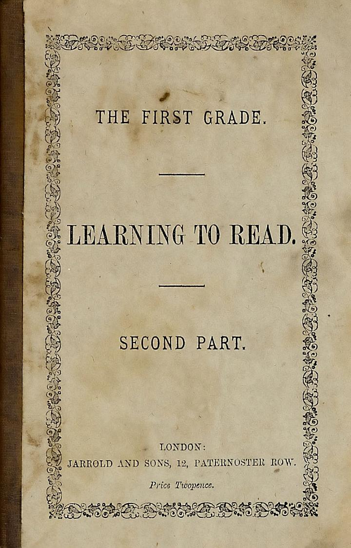 Learning to read, etc. (The first grade.).