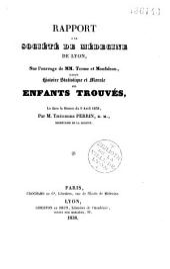 Histoire statistique et morale des enfants trouvés: rapport sur l'ouvrage de Terme et Monfalcon intitulé