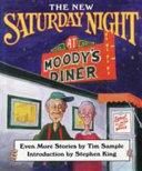 New Saturday Night at Moody's Diner
