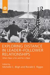 Exploring Distance In Leader Follower Relationships Book PDF